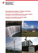 Renewable Energy in Alpine Parks: Conflicts on Use, Necessary Actions and Possible Solutions